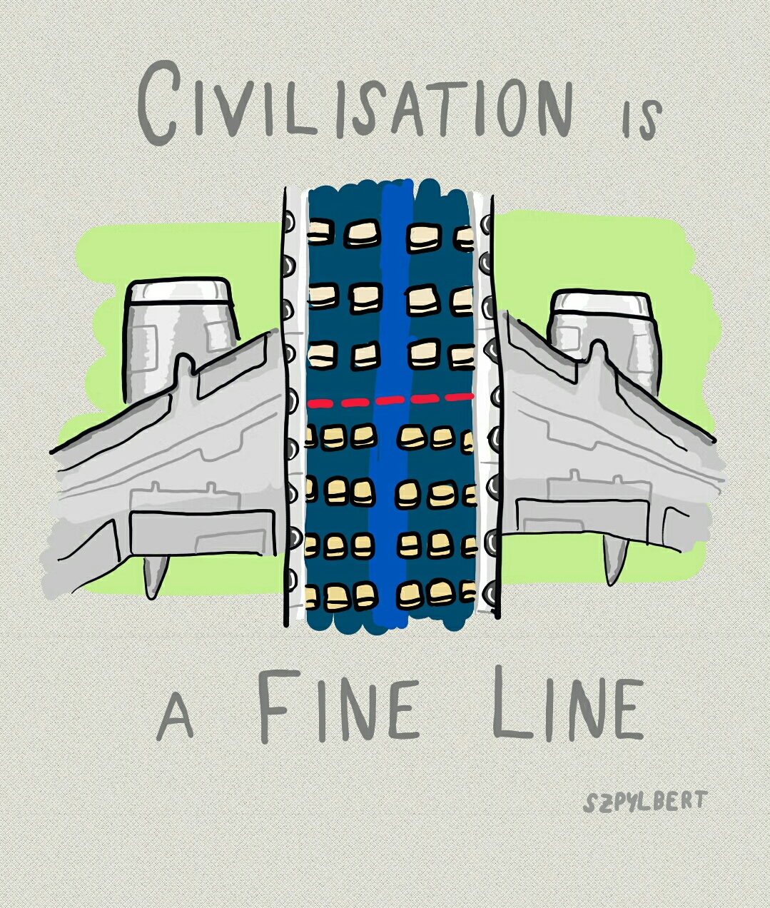 Szpylbert cartoon about the fine line of civilisation
